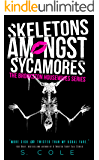 Skeletons Amongst Sycamores (The Brookston Housewives Series Book 3)