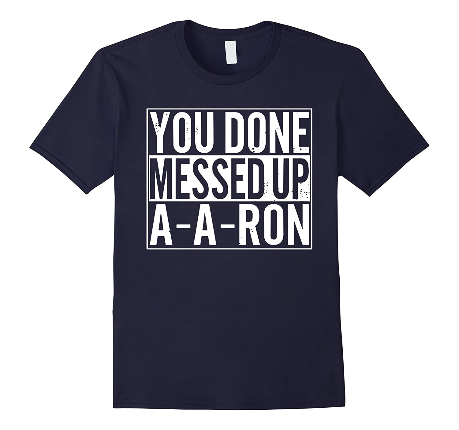 Men's Ya Done Messed Up New T-Shirt-BN