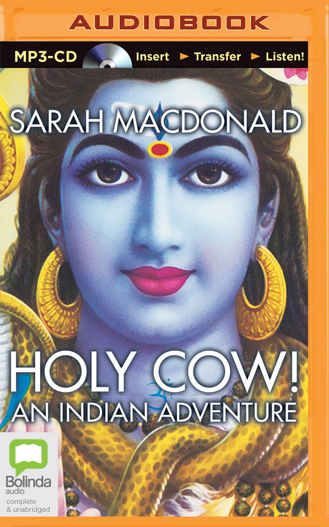 Holy Cow!: An Indian Adventure [Idioma Inglés]: Amazon.es ...