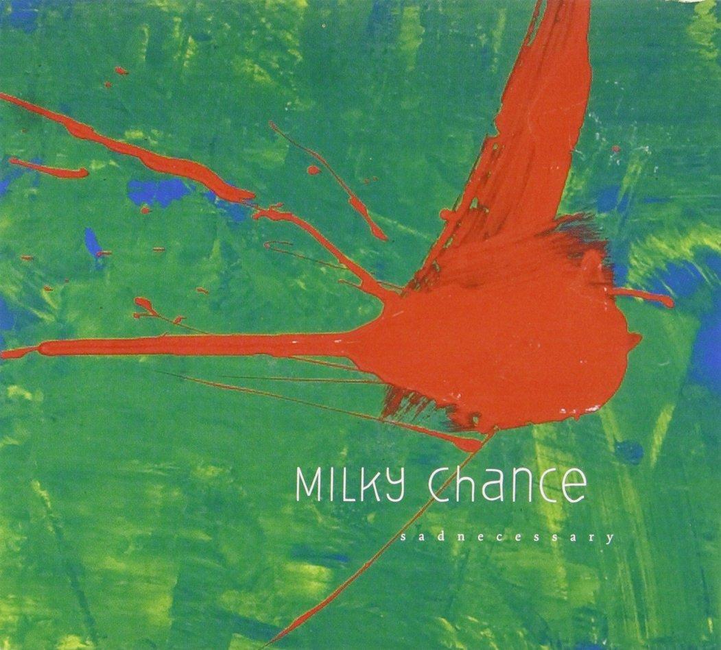CD : Milky Chance - Sadnecessary