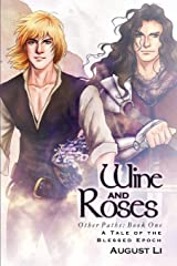 Wine and Roses (Blessed Epoch) Paperback