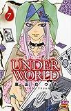 炎人UNDER WORLD 7 (ボニータコミックス)