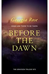 Before the Dawn: Book 2 of The Grayson Trilogy - a series of mysterious and romantic adventure stories. Kindle Edition