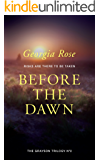Before the Dawn: Book 2 of The Grayson Trilogy