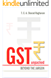 GST Unpacked: Beyond the jargon
