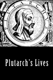 Plutarch's Lives, Volume 1 (Illustrated)