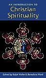 Introduction to Christian Spirituality, An