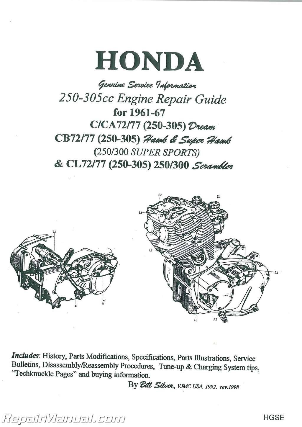 HGSE Honda 250-305cc Dream Hawk Super Hawk Motorcycle Engine Repair Guide  by Bill Silver: Manufacturer: Amazon.com: Books