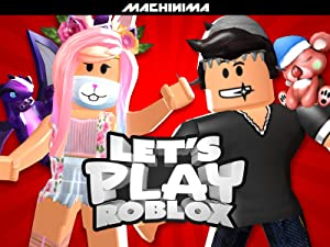 Watch Clip Let S Play Roblox Prime Video