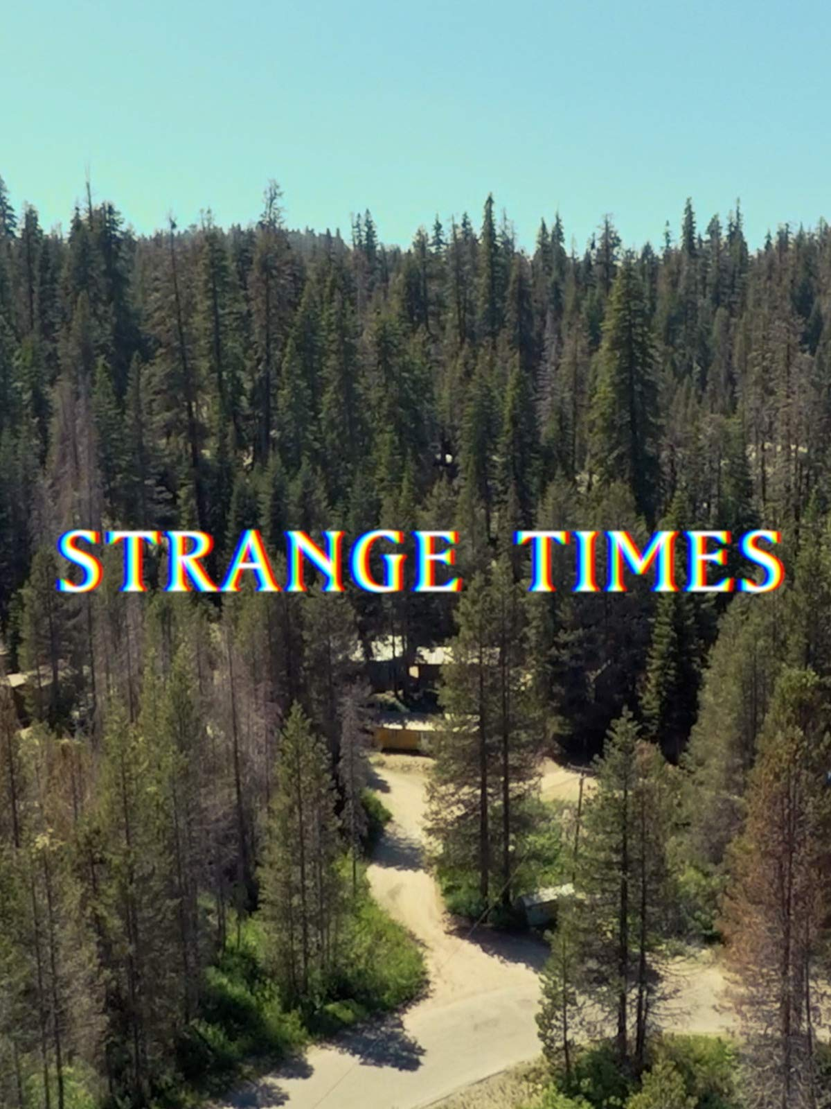 Strange Times on Amazon Prime Video UK