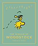 The Wisdom of Woodstock: Peanuts Guide to Life