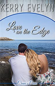 Love on the Edge: An Inspirational Clean Romance (Crane's Cove Book 1)