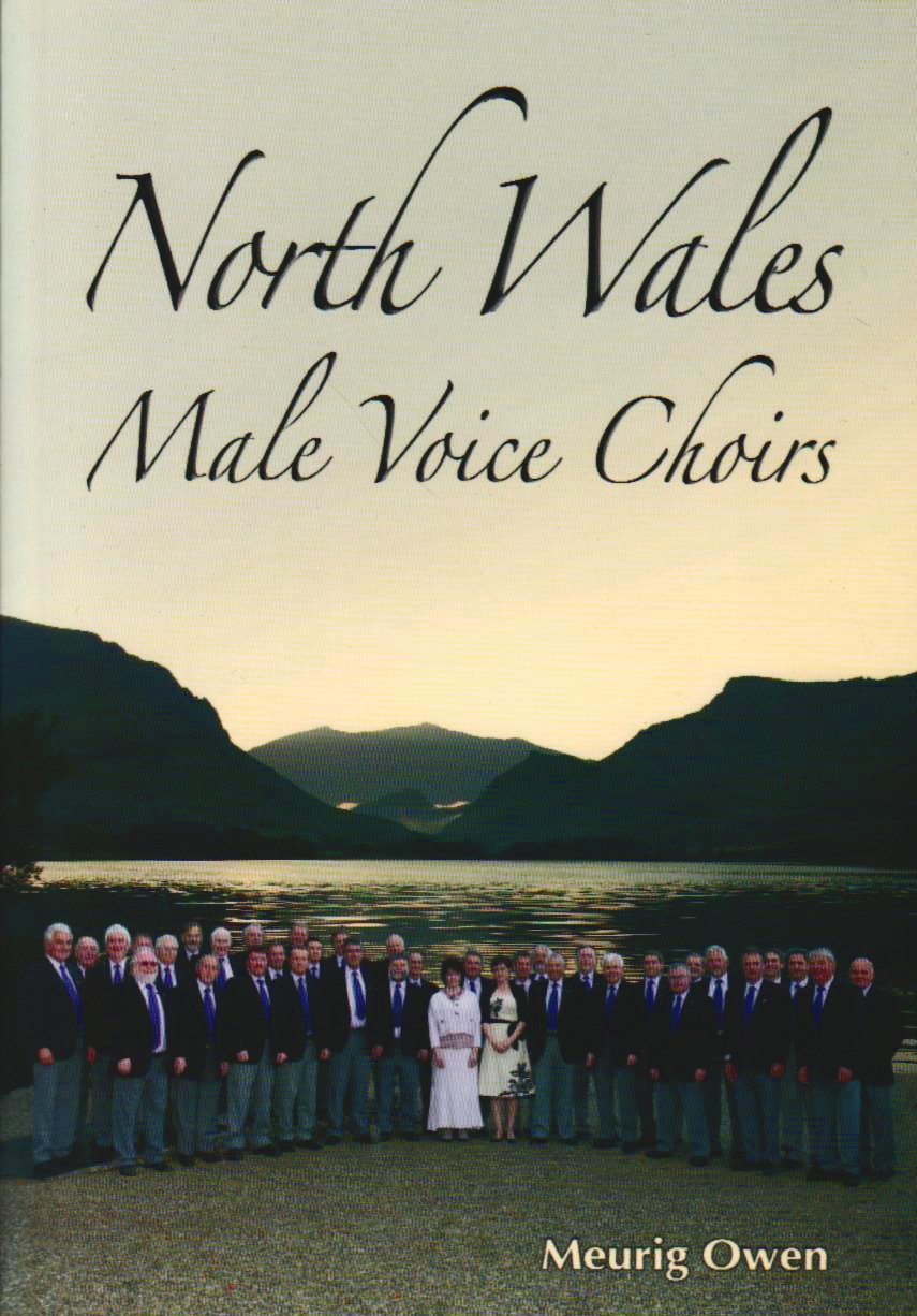 Download North Wales Male Voice Choirs PDF