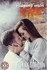 Playing with Fire (New Hope Fire Department Book 1) Kindle Edition