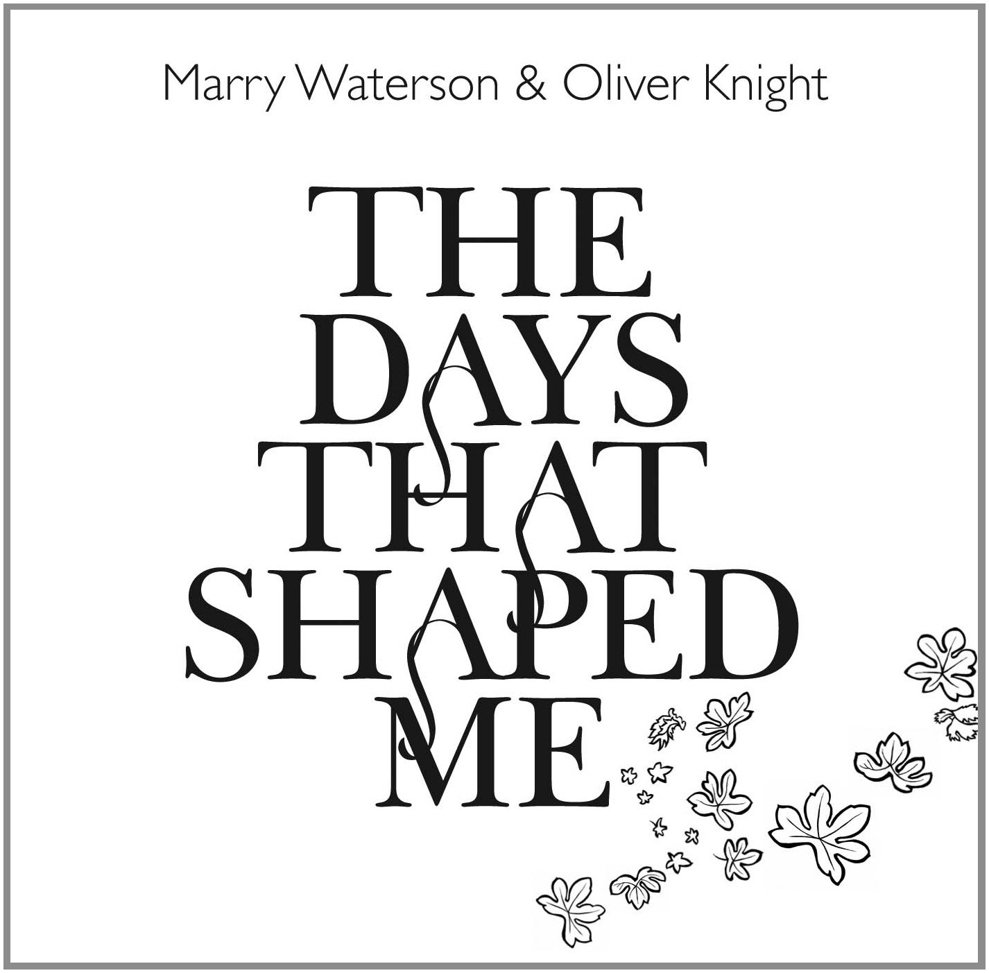 CD : Oliver Knight - The Days That Shaped Me (CD)