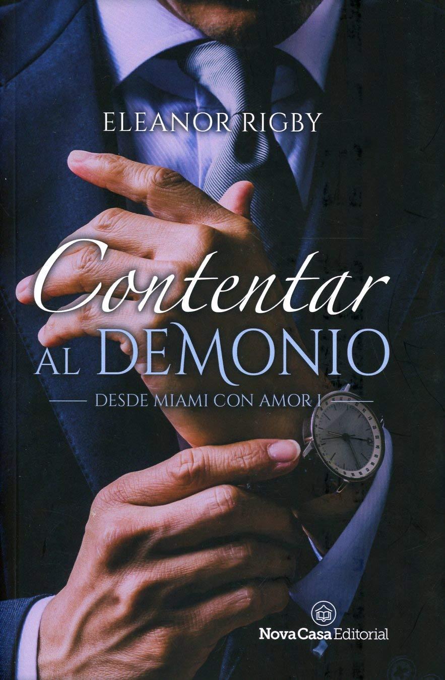 Contentar al demonio: Amazon.es: Rigby, Eleanor: Libros