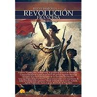 Breve Historia de La Revolucion Francesa