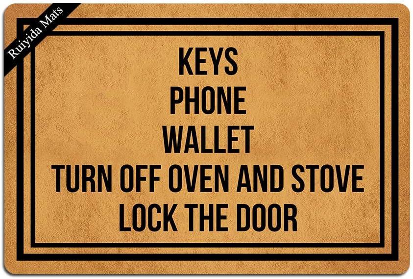Ruiyida Keys Phone Wallet Turn Off Oven and Stove Lock The Door Entrance Floor Mat Funny Doormat Door Mat Decorative Indoor Non-Woven 23.6 by 15.7 Inch Machine Washable Fabric Top