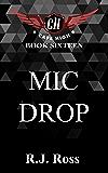 Mic Drop (Cape High Series Book 16)