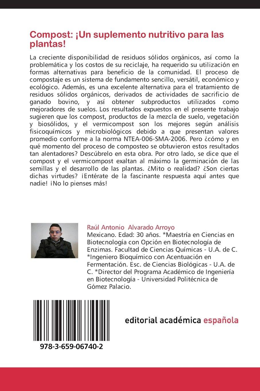Una gran mancuerna: La acción microbiológica y la agricultura (Spanish Edition): Raúl Antonio Alvarado Arroyo, María Moncayo Luján, Miguel Angel Serrano G.: ...