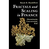 Fractals and Scaling in Finance: Discontinuity, Concentration, Risk. Selecta Volume E