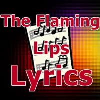 Lyrics for The Flaming Lips