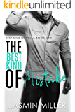 The Best Kind Of Mistake: A Workplace Romantic Comedy