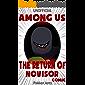(Unofficial) Among Us: The Return Of Novisor Comic