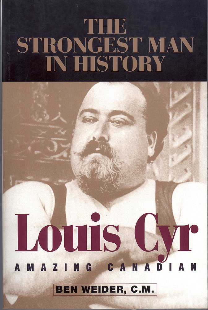 Download Louis Cyr: Amazing Canadian ebook