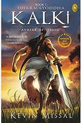 Dharmayoddha Kalki: Avatar of Vishnu (Book 1) Paperback