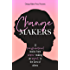 Change Makers: 22 Transformational Stories From Women Making An Impact In The Lives Of Others