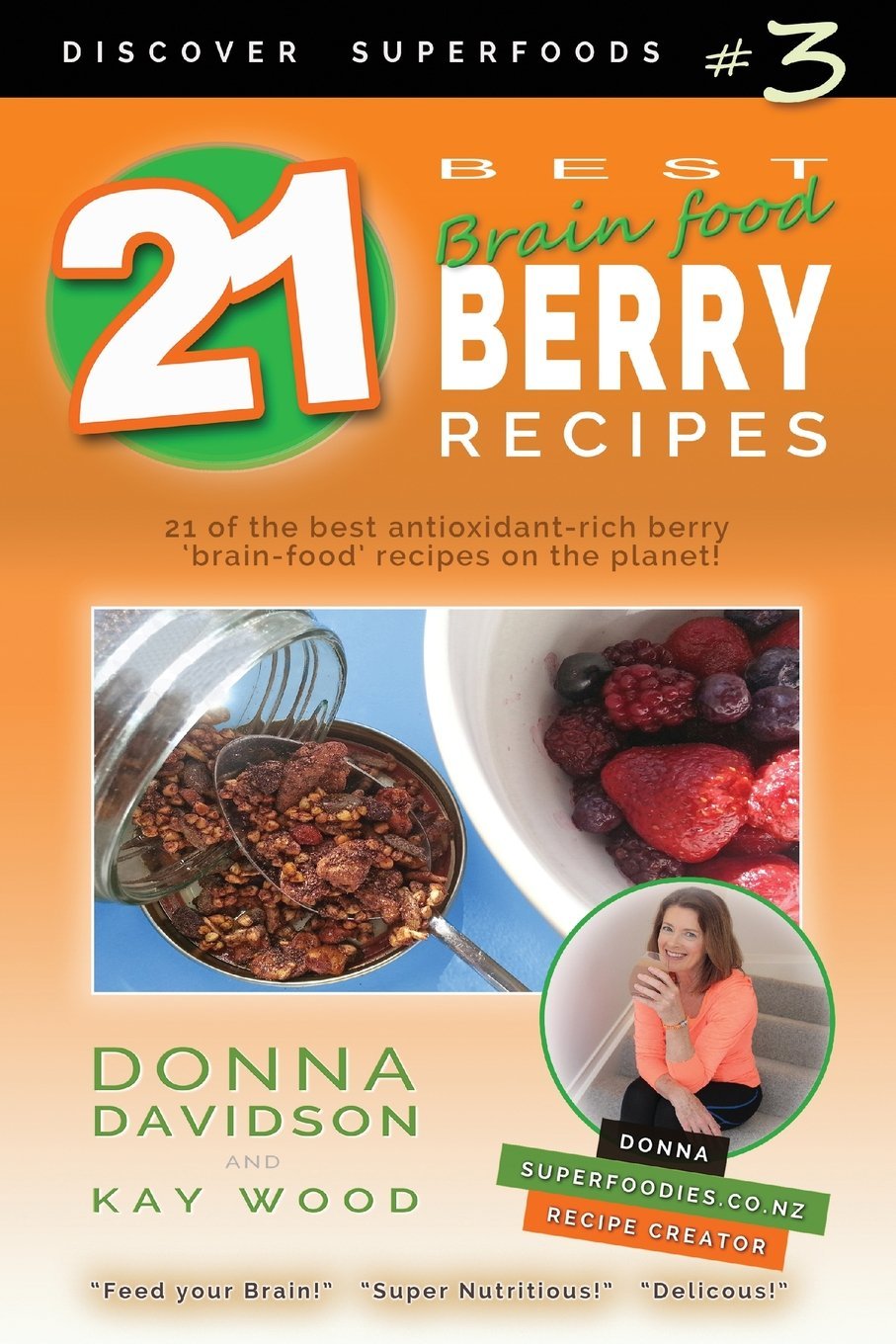 21 best brain food berry recipes discover superfoods 3 21 of the 21 best brain food berry recipes discover superfoods 3 21 of the best antioxidant rich berry brain food recipes on the planet forumfinder Gallery