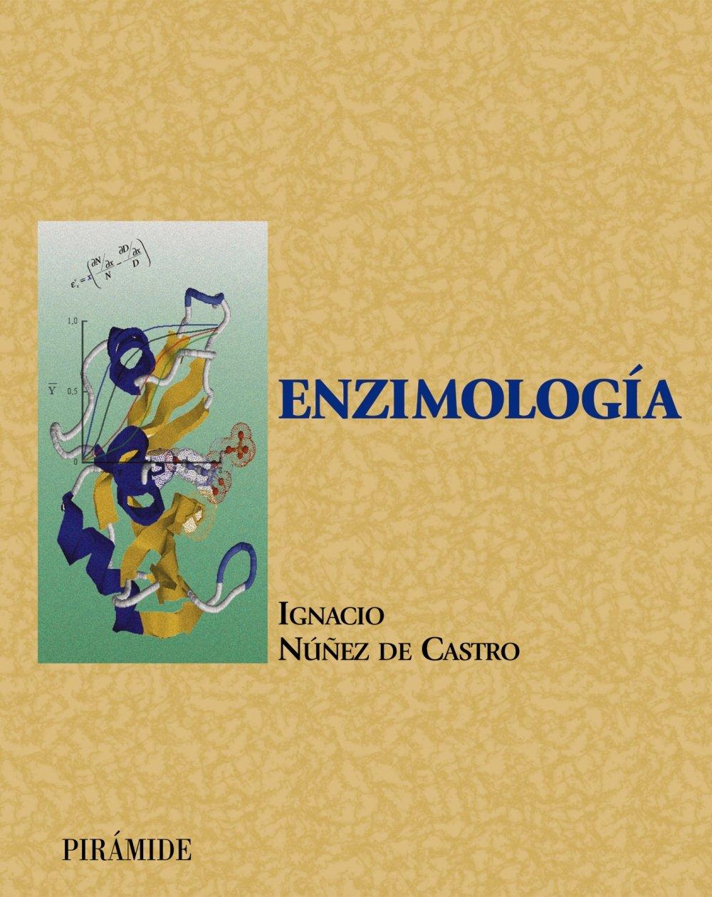 Enzimología (Ciencia Y Técnica): Amazon.es: Ignacio Núñez de ...