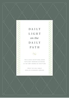 Daily Light On The Daily Path (From The Holy Bible, English Standard  Version /