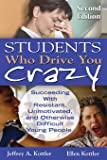 Students Who Drive You Crazy (Volume 2)