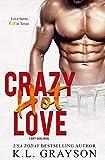 Crazy Hot Love