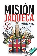 Misión Jaqueca: 2018 (Spanish Edition) Paperback