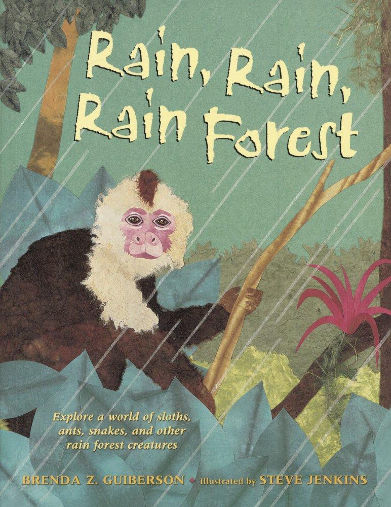 Rain, Rain, Rain Forest (Turtleback School & Library Binding Edition) pdf