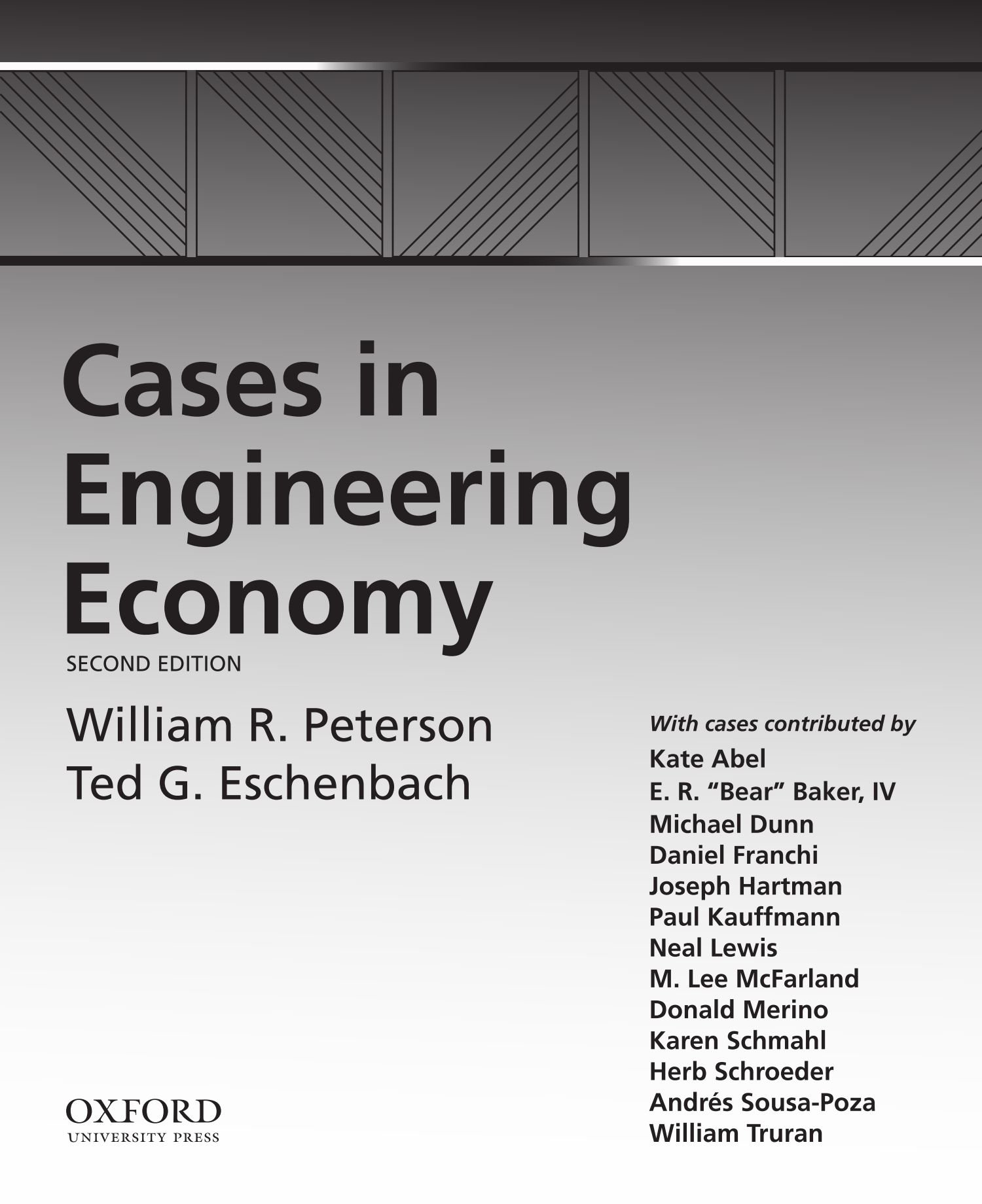 Cases in Engineering Economy by Oxford University Press