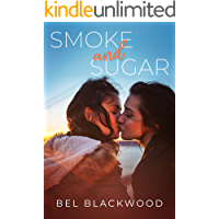 Smoke and Sugar (Small Town Sparks Book 2)