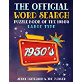 The Official Word Search Puzzle Book of the 1950's (Word Puzzles for the Decades)