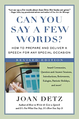Can You Say a Few Words?: How to Prepare and Deliver a Speech for Any Special Occasion