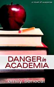 Danger in Academia (Sliding Sideways Mystery Book 2)