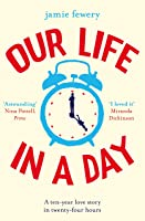 Our Life In A Day: The Most Uplifting And