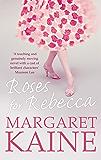 Roses For Rebecca