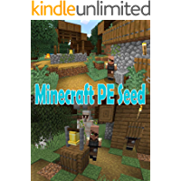 Minecraft PE Seed The Amazing Tips & Tricks and More! (English Edition)