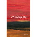 War and Religion: A Very Short Introduction (Very Short Introductions)