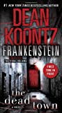 The Dead Town (Dean Koontz's Frankenstein, Book 5)