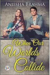 When Our Worlds Collide Kindle Edition