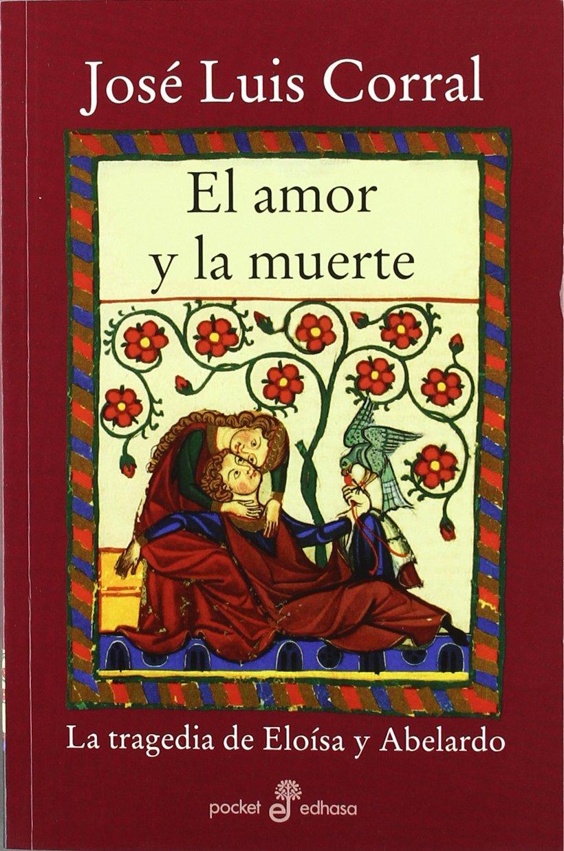El amor y la muerte (Bolsillo) (Xl (edhasa)): Amazon.es: Corral ...